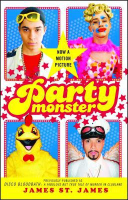 Party Monster - James St. James - Paperback at Booksamillion