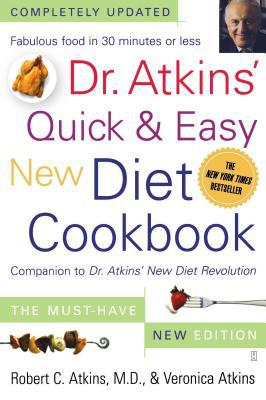 Dr. Atkins' Quick & Easy New Diet Cookbook - Robert C. Atkins, M.D. - Paperback at Booksamillion