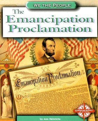 The Emancipation Proclamation - Ann Heinrichs - Paperback at Booksamillion