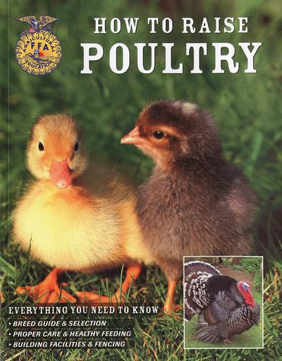 How to Raise Poultry - Christine Heinrichs - Paperback at Booksamillion