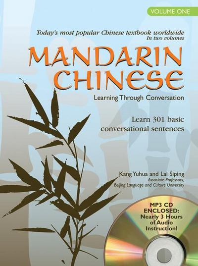 Mandarin Chinese Learning Through Conversation, Volume One