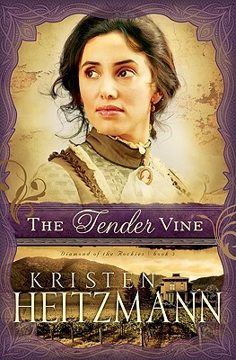 The Tender Vine - Kristen Heitzmann - Paperback at Booksamillion