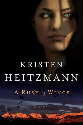A Rush of Wings - Kristen Heitzmann - Paperback at Booksamillion