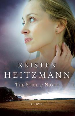The Still of Night - Kristen Heitzmann - Paperback at Booksamillion