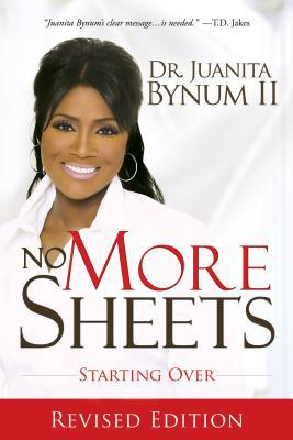 No More Sheets - Juanita Bynum - Paperback - Revised Ed.
