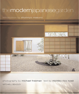 The Modern Japanese Garden Modern Japanese Garden - Michiko Rico Nose - Hardcover at Booksamillion