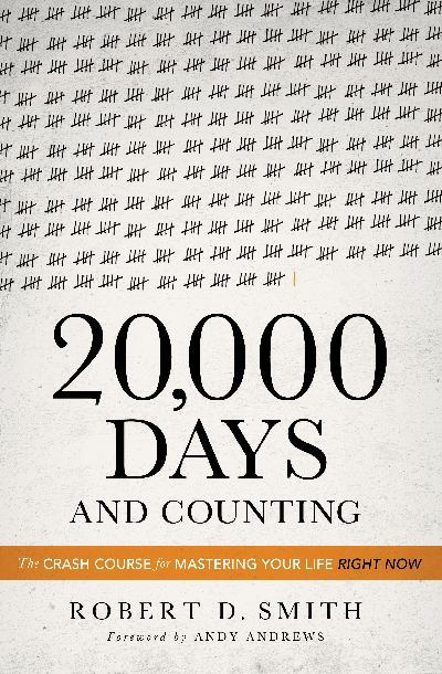 20,000 Days and Counting - Robert D. Smith - Hardcover