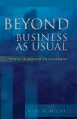 Beyond Business as Usual - Neal O. Michell - Paperback at Booksamillion
