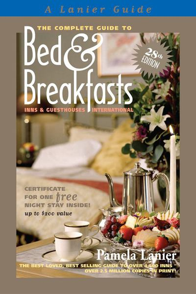 The Complete Guide to Bed & Breakfasts, Inns & Guesthouses International - Pamela Lanier - Paperback
