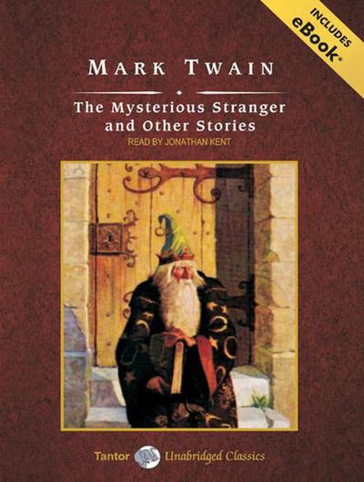 The Mysterious Stranger and Other Stories, with eBook - Mark Twain - Audio MP3 CD - Unabridged