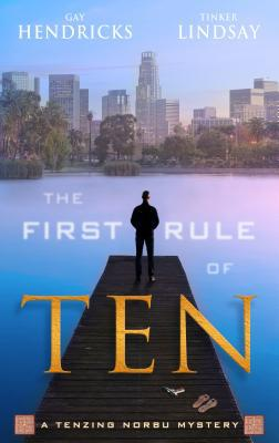 The First Rule of Ten - Gay Hendricks - Paperback at Booksamillion
