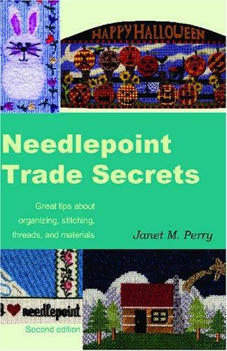 Needlepoint Trade Secrets - Janet M. Perry - Paperback, make your own needlepoint  pattern