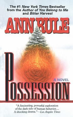 Possession - Ann Rule - Paperback at Booksamillion