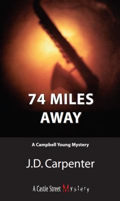 74 Miles Away - J. D. Carpenter - Paperback at Booksamillion