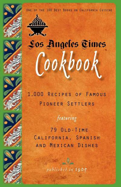 Los Angeles Times Cookbook - Applewood Books - Paperback at Booksamillion