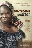 Monique and the Mango Rains - Kris Holloway - Paperback at Booksamillion