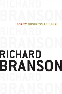 Screw Business as Usual - Richard Branson - Hardcover at Booksamillion