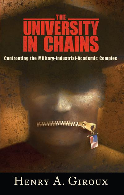 The University in Chains - Henry A. Giroux - Paperback