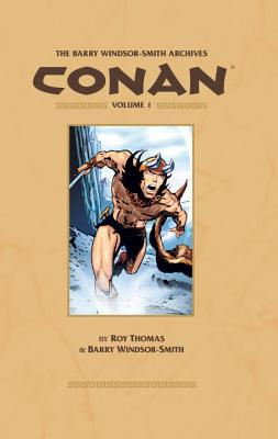 Barry Windsor-Smith Archives Conan, Volume 1 - Barry Windsor-Smith - Hardcover at Booksamillion