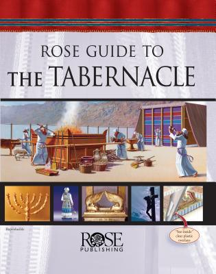 Rose Guide to the Tabernacle - Rose Publishing - Hardcover at Booksamillion