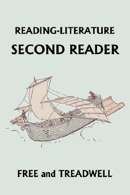 Reading-Literature Second Reader (Yesterday's Classics) - Harriette Taylor Treadwell - Paperback at Booksamillion