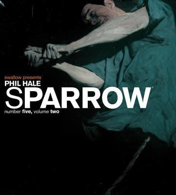 Sparrow - Phil Hale - Hardcover at Booksamillion