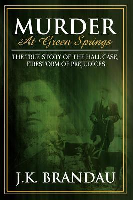Murder at Green Springs - James K. Brandau - Paperback at Booksamillion