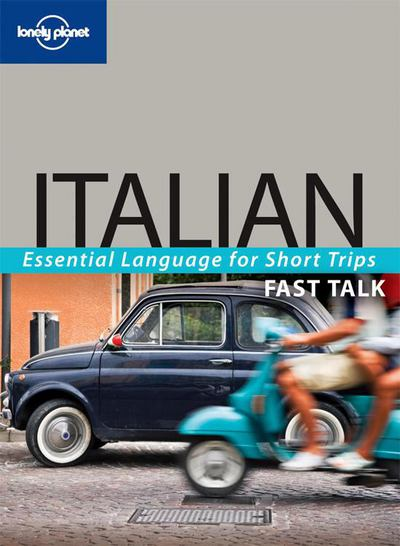 Lonely Planet Fast Talk Italian 2/E - Lonely Planet Publications - Paperback at Booksamillion