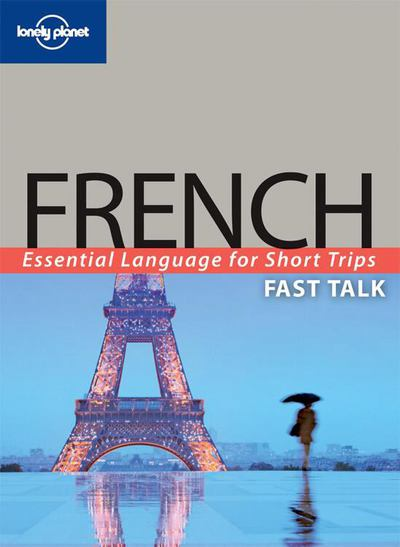 Lonely Planet Fast Talk French 2/E - Lonely Planet Publications - Paperback at Booksamillion