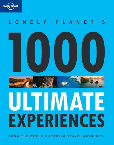 Lonely Planet 1000 Ultimate Experiences - Lonely Planet Publications - Paperback at Booksamillion
