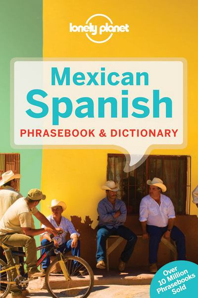 Lonely Planet Mexican Spanish Phrasebk - Lonely Planet Publications - Paperback at Booksamillion