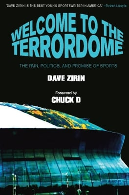 Welcome to the Terrordome - Dave Zirin - Paperback at Booksamillion