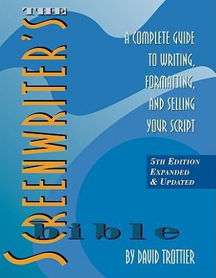 The Screenwriter's Bible - David Trottier - Paperback - Expanded Ed.
