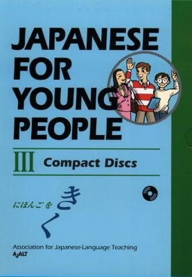 Japanese for Young People III - Association for Japanese Language Teachi - Audio Compact Disc - Unabridged at Booksamillion