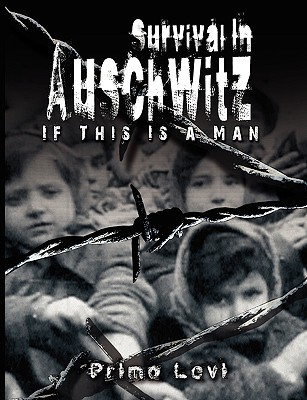 Survival in Auschwitz - Levi Primo Levi - Hardcover at Booksamillion