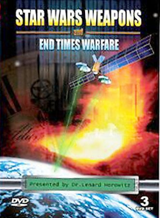 Star Wars Weapons List. Star Wars Weapons and End Warfare Presented by Dr. Len Horowitz,