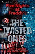 The Twisted Ones (Five Nights at Freddy