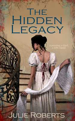 The Hidden Legacy|Julie Roberts