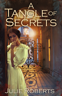 A Tangle of Secrets|Julie Roberts