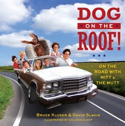 Dog on the Roof!|Bruce Kluger