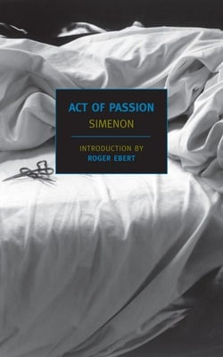 Act of Passion|Georges Simenon