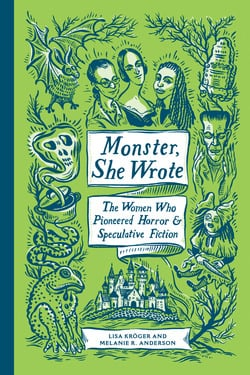 Monster, She Wrote|Lisa Kröger