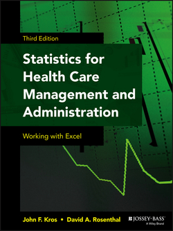 Statistics for Health Care Management and Administration|John F. Kros