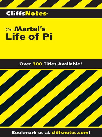 Cliffsnotes on martel 39 s life of pi by abigail wheetley for Life of pi character analysis