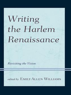 Writing the Harlem Renaissance|Emily Allen Williams