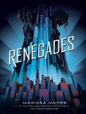 Renegades Series, Book 1