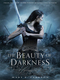 The Beauty of Darkness