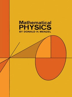 Mathematical Physics|Donald H. Menzel