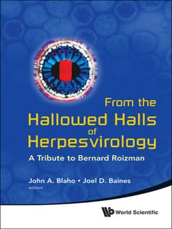 From the Hallowed Halls of Herpesvirology|John A Blaho