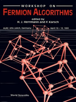 Fermion Algorithms--Proceedings of the Workshop|Frithjof Karsch